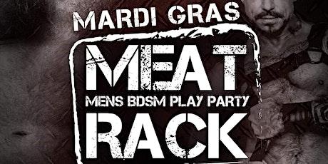 Mardi Gras MEAT RACK tickets