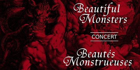 Beautiful Monsters Concert / Concert Beautés monstrueuses tickets