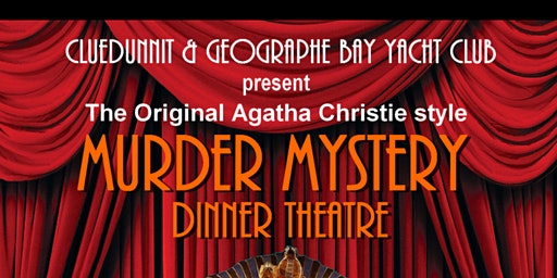 "Geographe Bay Yacht Club and Cluedunnit present ""Murder of the Nile """