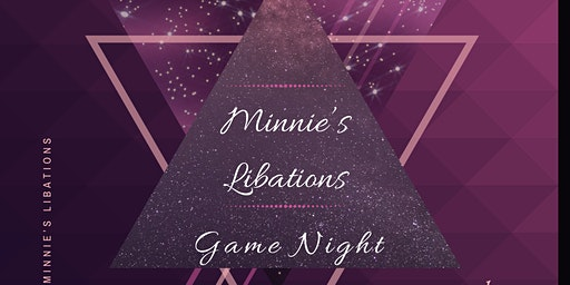Minnie's Libations Game Night
