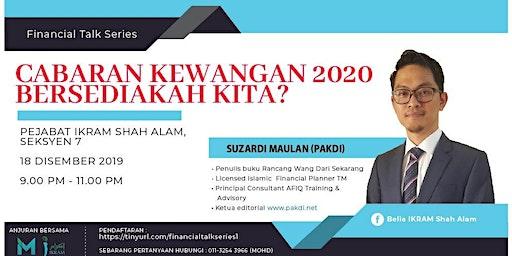 Cabaran Kewangan 2020 - Bersediakah kita?