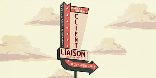 Raglan Presents Client Liaison (DJ set)