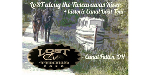 LoST along the Tuscawarus River + Canal Boat Tour