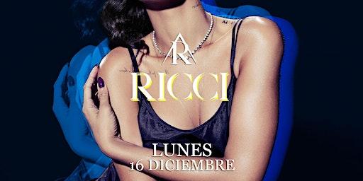 RICCI | Every Mondays in Madrid