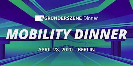 Gründerszene Mobility Dinner - 28.04.2020 Tickets