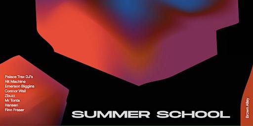 Palace Trax: Summer School - Fire Fundraiser