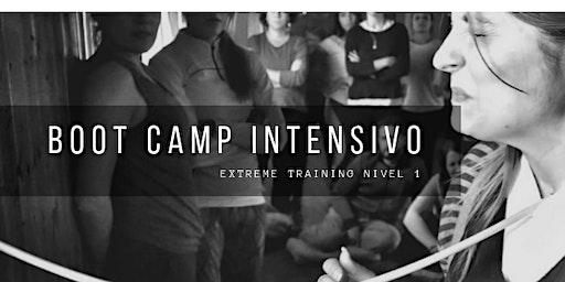 BOOT CAMP INTENSIVO DE CAMBIO PERSONAL: Extreme Training Nivel 1
