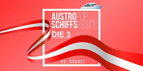 Austro Pop Schiffsfestl Tickets