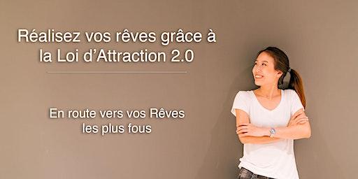 Réalisez vos Rêves grâce à la Loi d'Attraction - 12 et 13 Décembre 2020