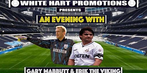 An Evening With...Gary Mabbutt & Erik The Viking