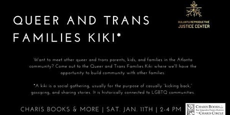 Queer and Trans Families Kiki tickets