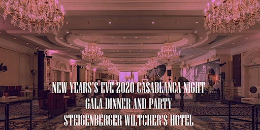 "Booking New Year's Eve ""Casablanca"" Gala Dinner ஜ Steigenberger Wiltcher's"