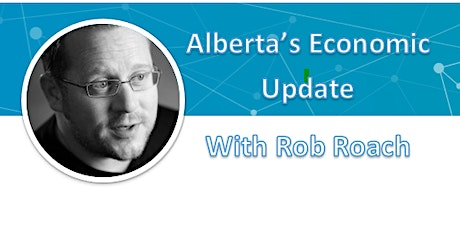 AACE Presents: Alberta's Economic Update with Rob Roach tickets