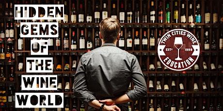 Hidden Gems of the Wine World: unlocking the unknown tickets