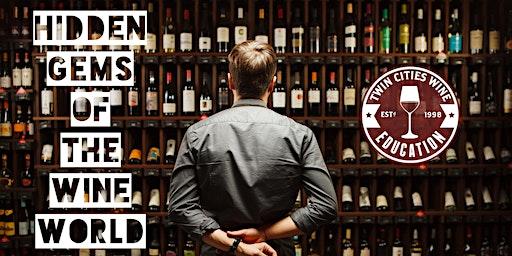 Hidden Gems of the Wine World: unlocking the unknown