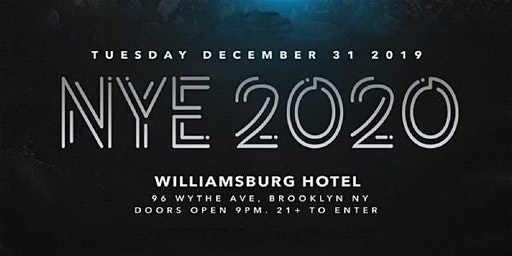 NYE 2020 at The Williamsburg Hotel - TUESDAY, DECEMBER 31st