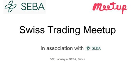 Swiss Trading Meetup in Association with SEBA tickets