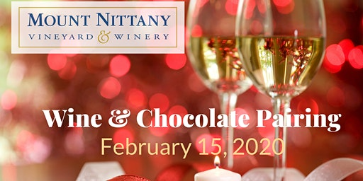 Valentine's Weekend Wine & Chocolate Pairing at Mount Nittany Winery