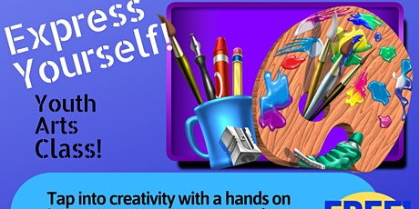 Express Yourself!  Youth Arts Class tickets