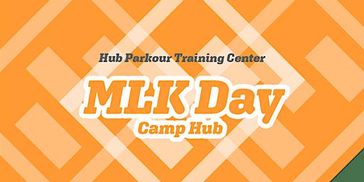 MLK Day Camp