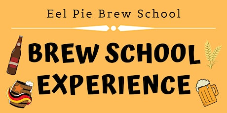 Eel Pie Brew School Open Brew - February tickets