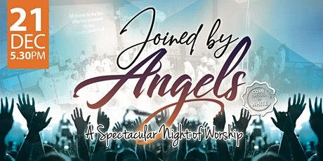 Joined by Angels, A Spectacular Night of Worship tickets