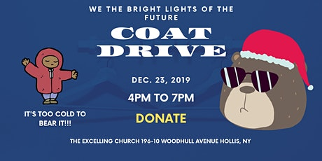 We The Bright Lights of the Future Coat Drive tickets