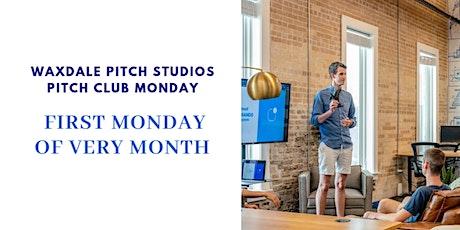 Pitch Club Mondays  by Waxdale Pitch Studios tickets