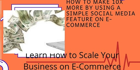 How To Make 10x More By Using A Simple Social Media Featue on E-Commerce  tickets
