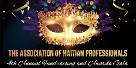 Association of Haitian Professionals | 4th Annual Fundraising & Awards Gala  tickets