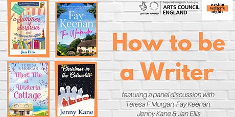 How to Be a Writer – Weston Writer's Nights with Panel Discussion tickets