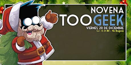 Novena TooGEEK 2019 entradas
