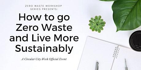 ZW NYC Workshop Series: How to go Zero Waste tickets