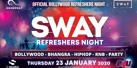 SWAY REFRESHERS NIGHT 2020 (The Official Bollywood Refreshers Night) tickets