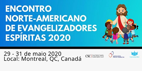 ENCONTRO NORTE-AMERICANO DE EVANGELIZADORES ESPÍRITAS 2020 tickets
