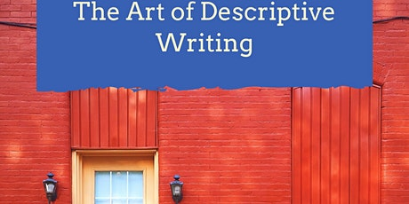 The Art of Descriptive Writing: Bring Your Story World to Life tickets