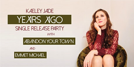 Kaeley Jade Single Release Party tickets