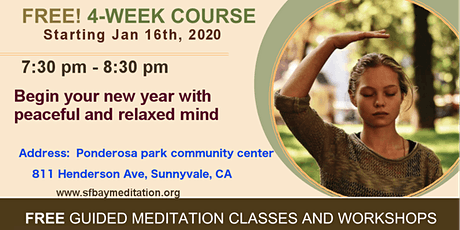 Start your new year with 4 week course of Meditation in Sunnyvale, CA tickets