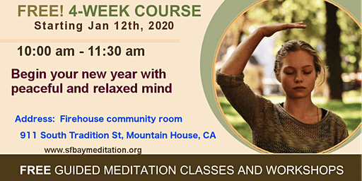 Start your new year with 4 week course of Meditation in Mountain House, CA