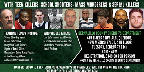 Profiling Teen Killers, School Shooters, Mass Murderers and Serial Killers by Phil Chalmers, Albuquerque, NM-February 11, 2020 tickets