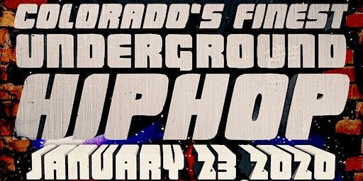 Colorado's Finest Underground Hip-Hop