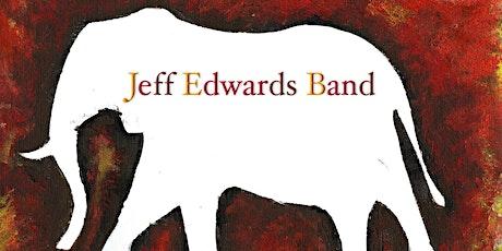 Jeff Edwards Band Live tickets