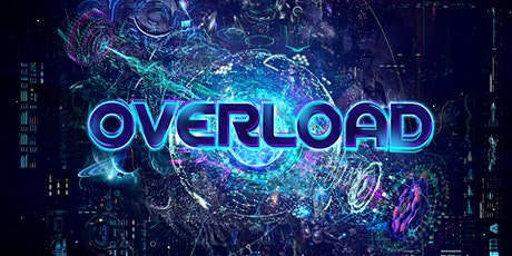 Overload - LEVEL 2.0 Tickets