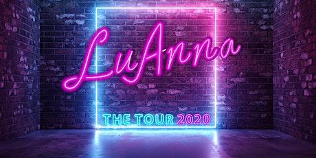 LuAnna: The Tour 2020 - Southampton tickets