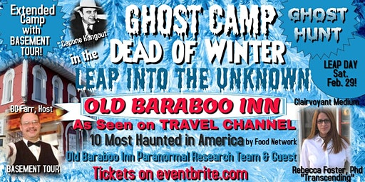 GHOST CAMP in the DEAD of WINTER: Leap Into the Unknown at Old Baraboo Inn