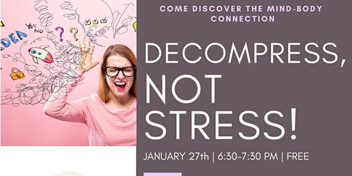 Decompress, not stress!