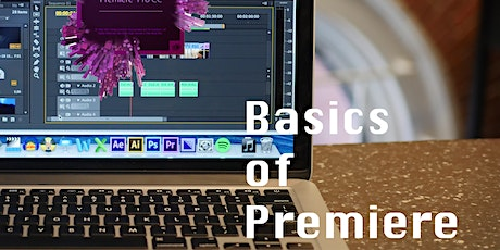 Intro to Editing in Adobe Premiere (2 sessions: Feb 4th & 11th) tickets