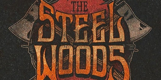 The Steel Woods with special guest  Tennessee Jet