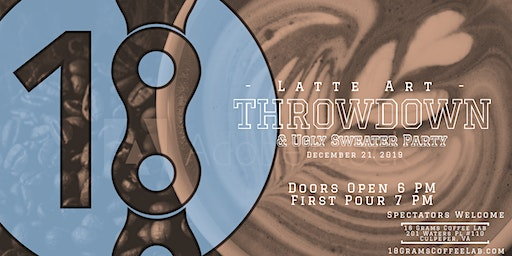 18 Grams Coffee Lab Latte Art Throwdown & Ugly Sweater Party