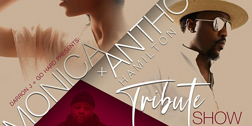 Monica & Anthony Hamilton Tribute Show
